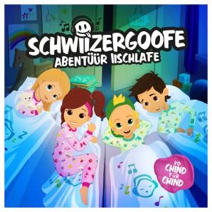 CD Schwiizergoofe Abentüür Iischlafe