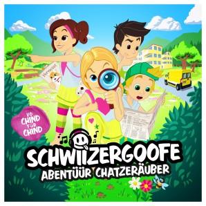 CD Schwiizergoofe Abentüür Chatzenräuber
