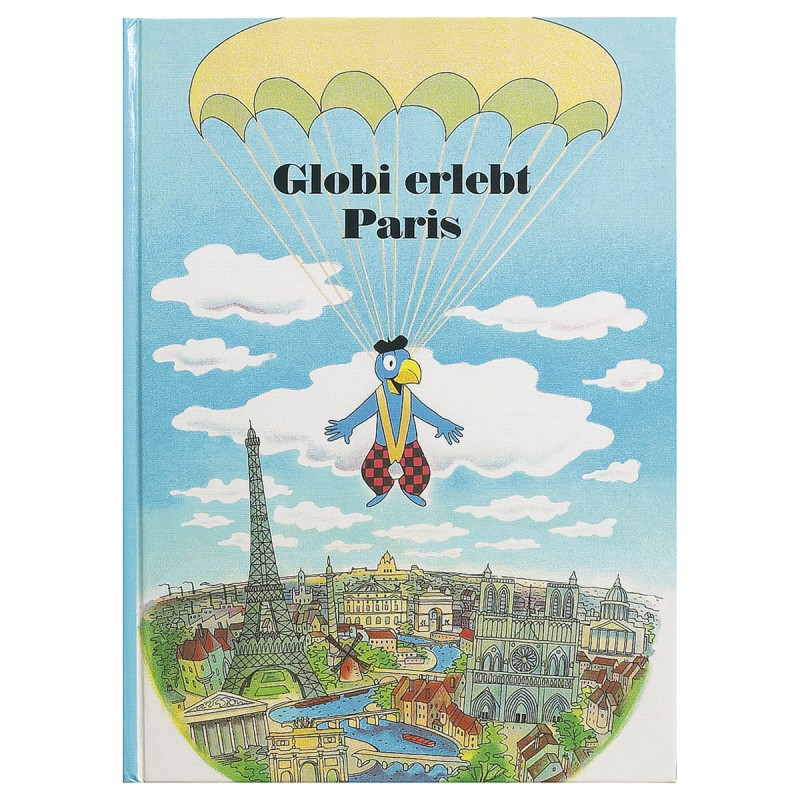 Globi erlebt Paris Band 13