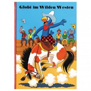 Globi im Wilden Westen Band 47
