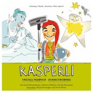CD Kasperli än Bärg zum Zmorge/s'Weltall-Trampolin