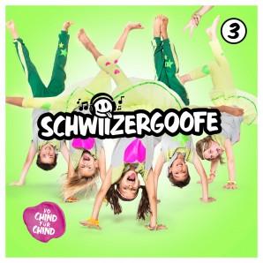 CD Schwiizer Goofe 3 vo Chind für Chind